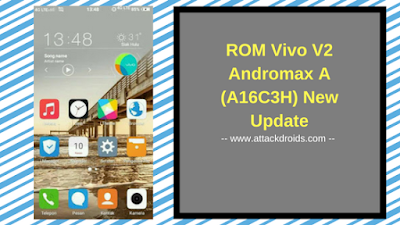 ROM Vivo V2 Andromax A (A16C3H) New Update