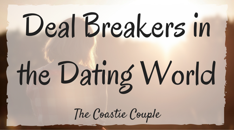 8 dating deal breakers