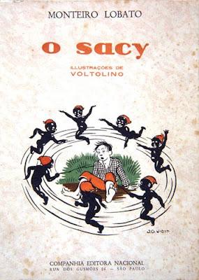 O sacy. Monteiro Lobato. Companhia Editora Nacional. 1928 (3ª edição). Capa de J.G. Villin (Jean Gabriel Villin). Ilustrações de Voltolino (Lemmo Lemmi).