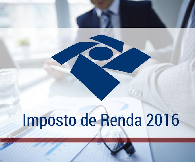 Prazo para entregar a declaração do Imposto de Renda 2016 termina nesta sexta-feira (29)