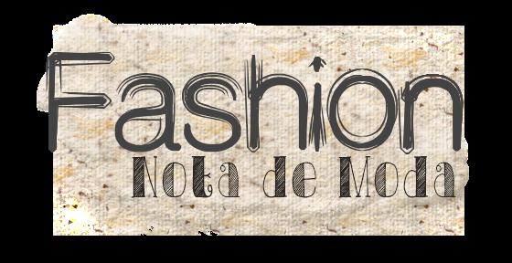 Fashion Nota de Moda
