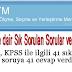 KPSS'ye dair Sık Sorulan Sorular ve Yanıtları