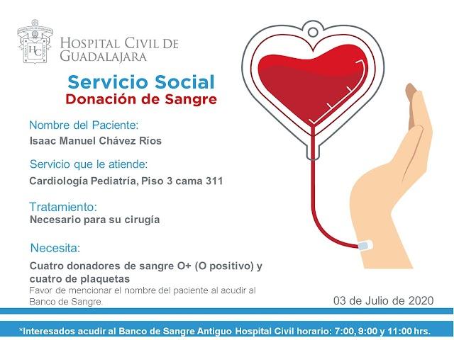 """Servicio Social de Sangre """"Urgente"""" I Paciente Isaac Manuel Chávez Ríos."""