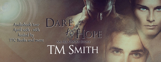 Audio Book Tour: Interview & Giveaway TM Smith - Dare to Hope