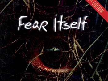 Fear Itself 2nd Edition (Pelgrane)
