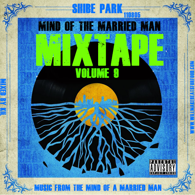 Mind Of A Married Man Mixtape #9