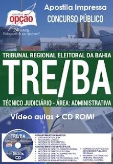 Apostila concurso do TRE da BA - Tribunal Eleitoral da Bahia Técnico judiciário e Analista