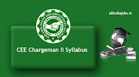 CEE Chargeman II Syllabus