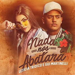 Baixar Música Nada Nos Abalará - Leticia Tridico e Gui Martinelli Mp3