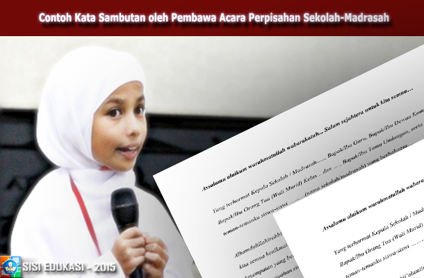 Contoh Kata Sambutan oleh Pembawa Acara Perpisahan Sekolah/Madrasah Download Format DOC Microsoft Word