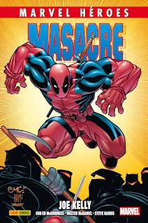 MASACRE 1 JOE KELLY  Marvel Comic de Joe Kelly, McGuinness, Woods, McDaniel, Chang y Harris MARVEL HEROES 68