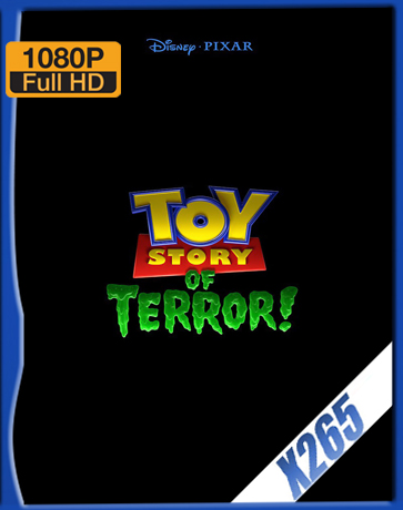Toy Story Of Terror! [2013] [Latino] [1080P] [X265] [10Bits][ChrisHD]
