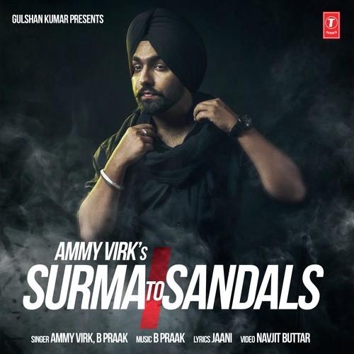 Surma To Sandals - Ammy Virk (2016)