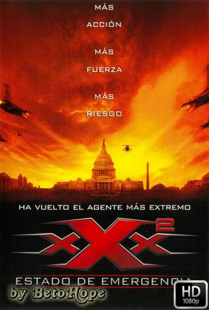 xXx 2: Estado De Emergencia [1080p] [Latino] [MEGA]
