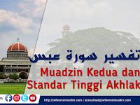 Tafsir Surat Abasa ayat 1-10 - Muadzin Kedua dan Standar Tinggi Akhlak | Download PowerPoint