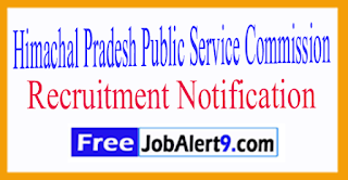 HPPSC Himachal Pradesh Public Service Commission Recruitment  Notification2017 Last Date 31-07-2017