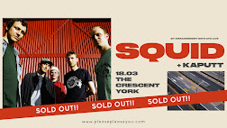 Squid - York (Sold Out)