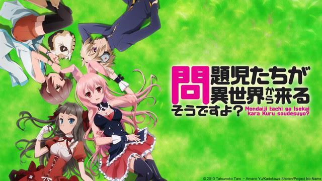 Mondaiji-tachi ga Isekai kara Kuru Sou Desu yo? - Daftar Anime Fantasy Terbaik Sepanjang Masa