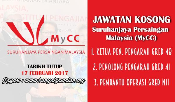 Jawatan Kosong Terkini 2017 di Suruhanjaya Persaingan Malaysia (MyCC) www.banyakjawatan.my