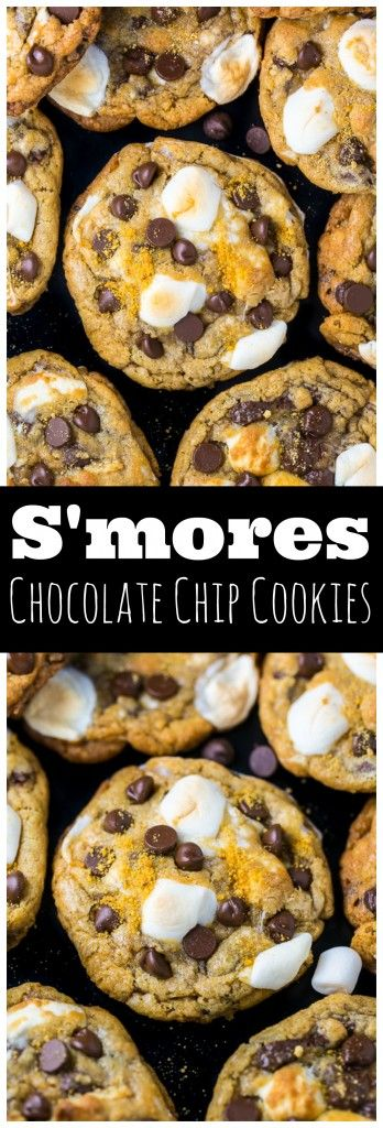 S'mores Chocolate Chip Cookies #smores #chocolate #chip #chocolatechip #cookies #cookierecipes