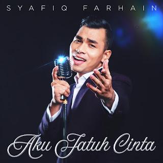 Syafiq Farhain - Aku Jatuh Cinta MP3