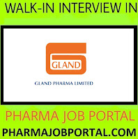 GLAND PHARMA LIMITED Walk In Interview at 3 December