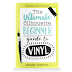 Ultimate Silhouette Beginner Guide to Vinyl - $5.99