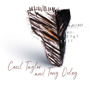 Cecil Taylor, Tony Oxley, Birdland, Neuburg 2011