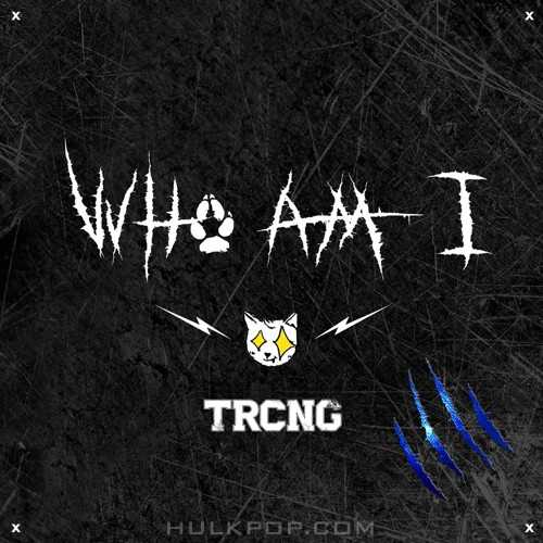 TRCNG – WHO AM I – Single (FLAC)
