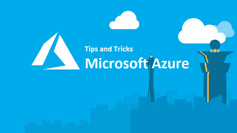 Microsoft Azure Portal Tips and Tricks