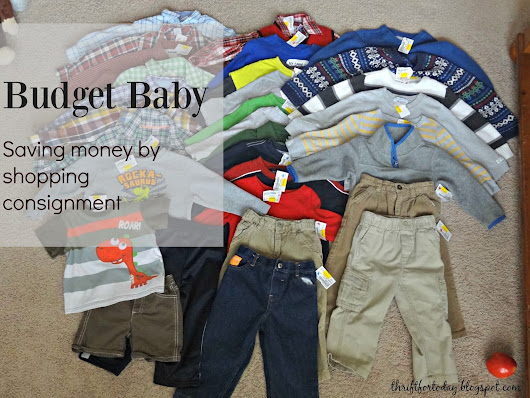 Budget Baby: Saving Money by shopping consignment for kids' clothes