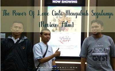 [Review Film] 212 The Power Of Love : Cinta Merubah Segalanya