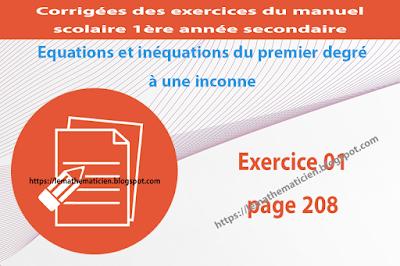 Exercice 01 page 208 - Equations et inéquations du premier degré à une inconnue