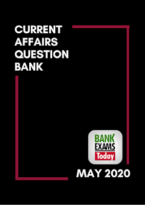 Current Affairs Question Bank: May 2020