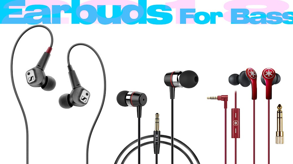 Top 10 Review Products-Top 10 Earbuds For Bass 2018