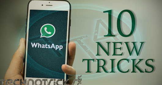 Top 10 WhatsApp Tips, Tricks and Cheats – 2017