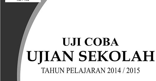 Download Soal Latian Us Un Sd Mi Plus Kunci Jawaban