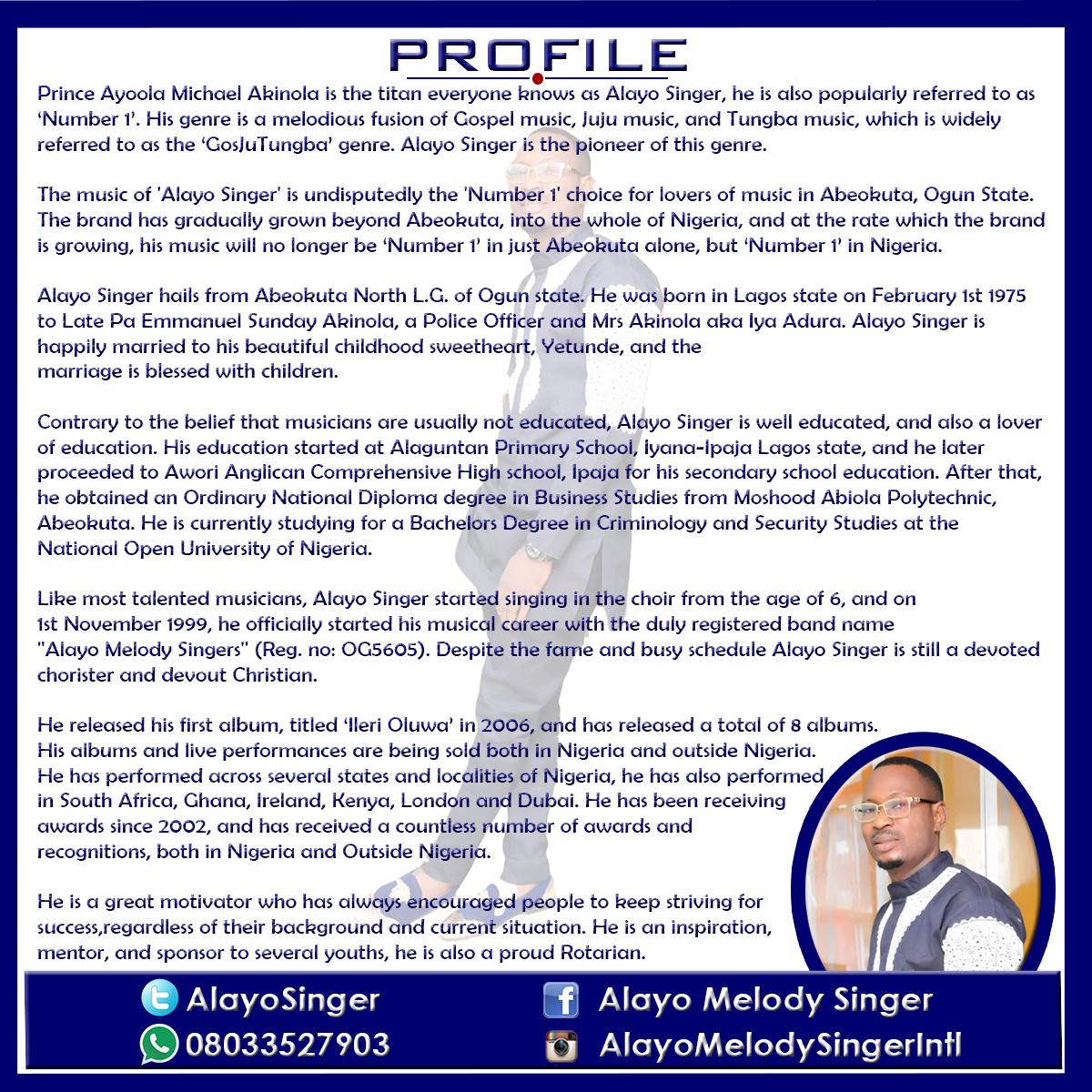 Official Blog For Prince Ayoola Akinola and his Alayo Melody Singers