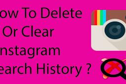 Delete Instagram Search History (latest Update)