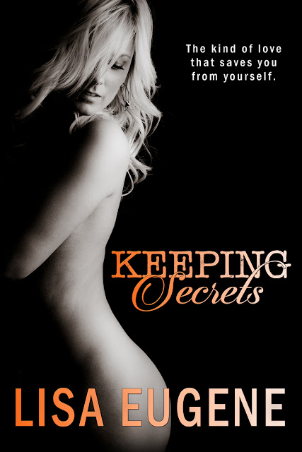 Keeping Secrets by Lisa Eugene