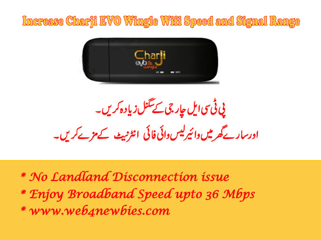 Increase PTCL 4G EVO Wingle Wifi Signal Range and Speed - Web4newbies.com