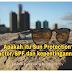 Apakah itu Sun Protection Factor, SPF dan kepentingannya?