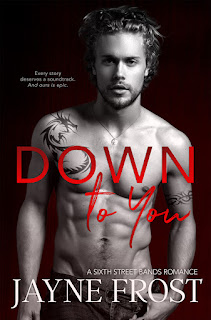 Cover Reveal DOWN TO YOU by Jayne Frost