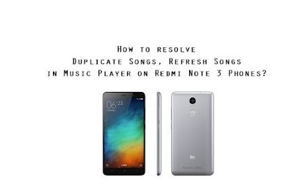 How to resolve duplicate music files, folders and refresh music on MIUI stock music player?