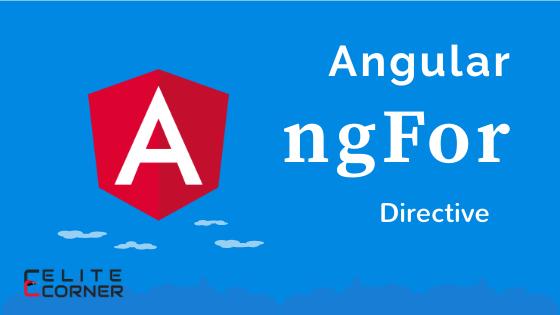 Angular *ngFor directive example