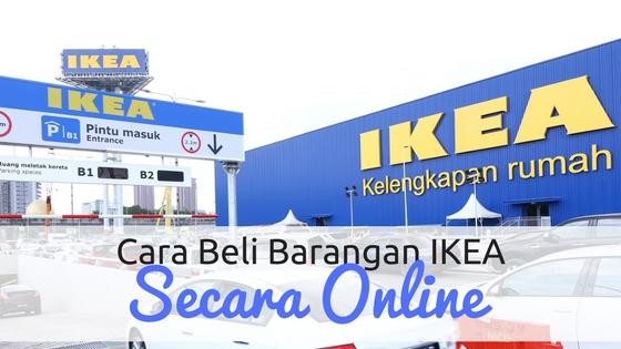 Cara Beli Barangan Ikea Malaysia Secara Online
