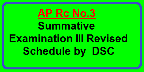 AP Rc No.3 Summative Examination III Revised Schedule by DSC SCERT