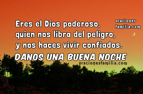 Imagen y corta oración de la noche para la familia, oramos por protección en la noche, Dios mío. Oración por Mery Bracho