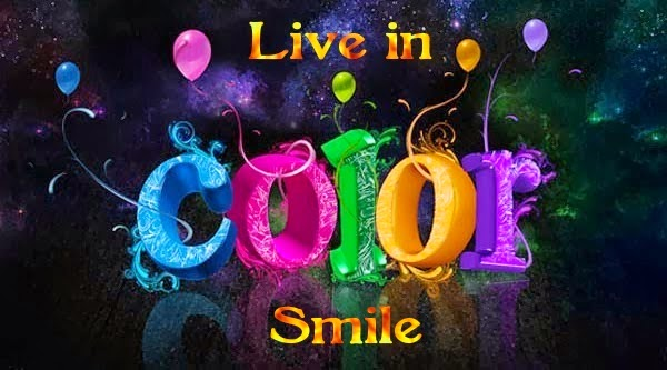 Live In Color. Smile.