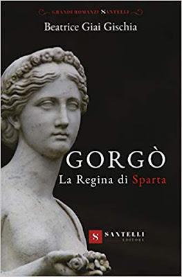 Gorgò. La regina di Sparta di Beatrice Giai Gischia